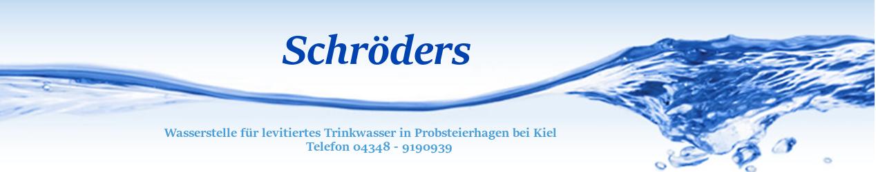 Schröder – Levitiertes Wasser